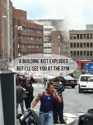 A building just exploded but I see you at the gym.jpg